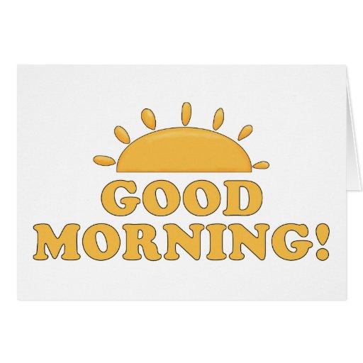 Good Morning Sun Greeting Card | Zazzle