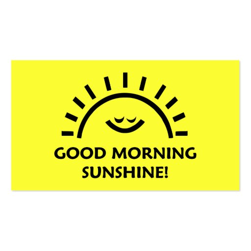 Good Morning Sunshine Business Card Template