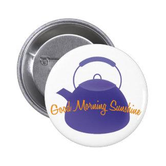 Good Morning Sunshine Pin