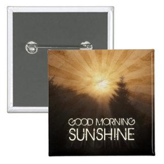 Good Morning Sunshine Button