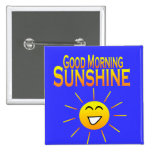 Good Morning Sunshine! Buttons