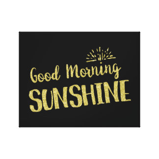 Good Morning Sunshine Golden Typography Canvas Print