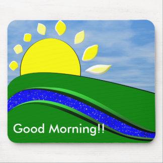 Good Morning Sunshine Mouse Pad
