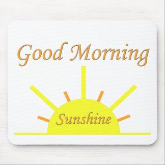 Good Morning Sunshine Mouse Pads