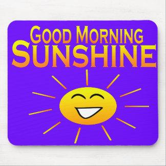 Good Morning Sunshine Mousepads