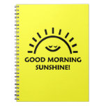 Good Morning Sunshine Note Book
