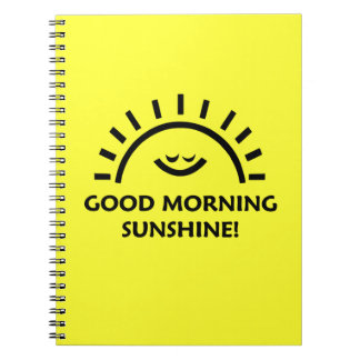 Good Morning Sunshine Note Book
