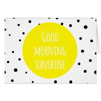 Good Morning Sunshine | Polka Dots Card