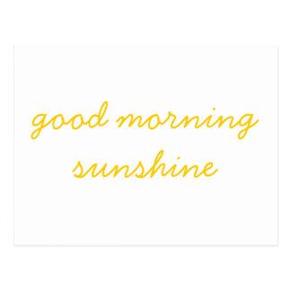 Good Morning Sunshine Post Cards