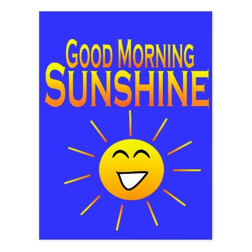 Good Morning Sunshine My Only Sunshine : Good morning sunshine postcard zazzle