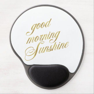 Good Morning Sunshine Quote Faux Gold Foil Quotes Gel Mouse Pad