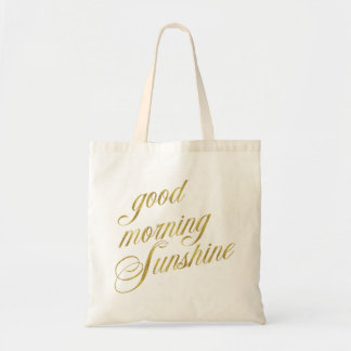 Good Morning Sunshine Quote Faux Gold Foil Quotes Tote Bag