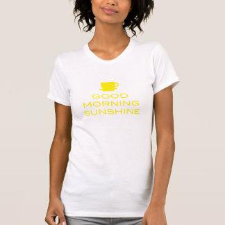 Good Morning Sunshine - Shirt