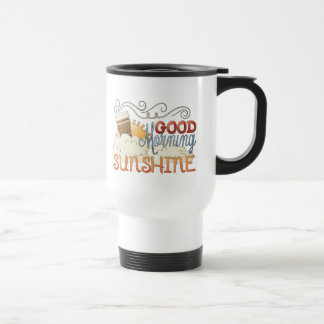Good morning sunshine travel coffee mug