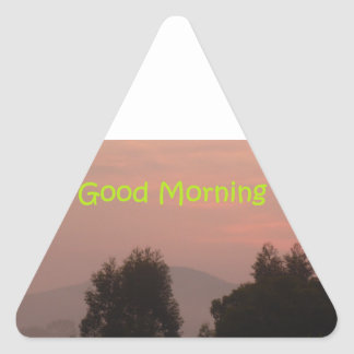 Good Morning Triangle Sticker