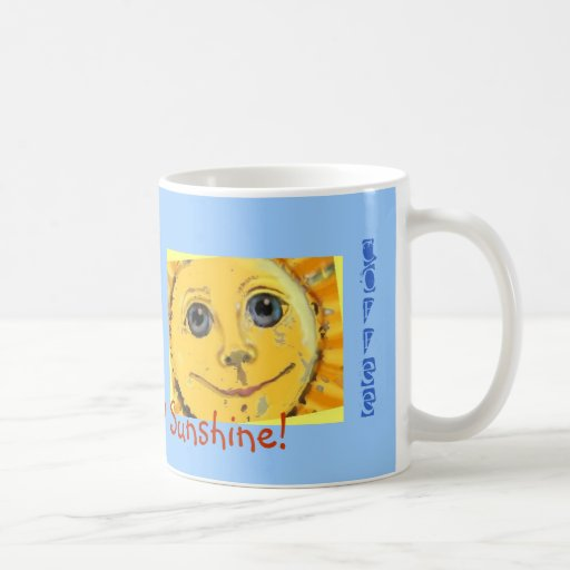 Good Mornin'sunshine coffee mug