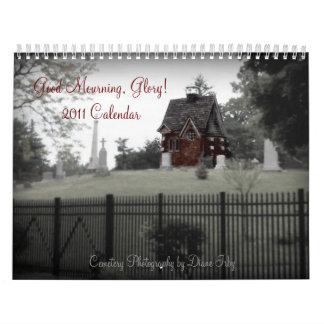 Good Mourning, Glory! 2011 Calendar