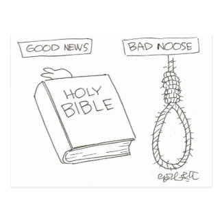 Good News! (Bible)  Bad Noose (handman's knot( Postcard