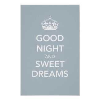 Good Night and Sweet Dreams Print - Soft Blue