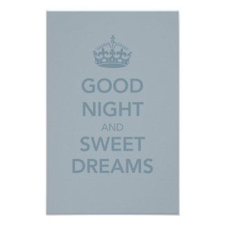 Good Night and Sweet Dreams Print - Subtle Blue