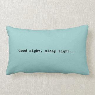 Good night...Pillow