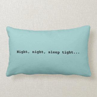 Good night...Pillow Lumbar Pillow