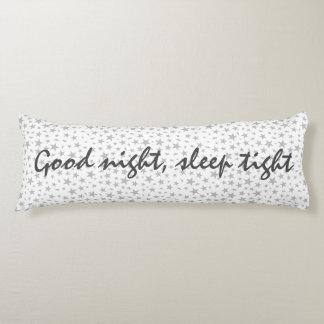 Good Night Sleep Tight Typography Silver Stars Body Pillow
