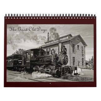 Good Old Days Calendar by DJ Florek