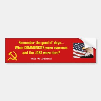 Good Old Days - Communism vs Jobs Bumper Sticker