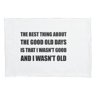 Good Old Days Joke Pillowcase