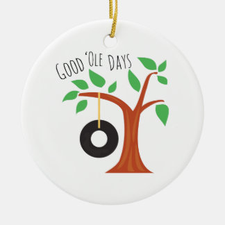 Good Ole Days Ceramic Ornament