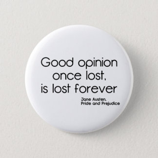 Good Opinion Pinback Button