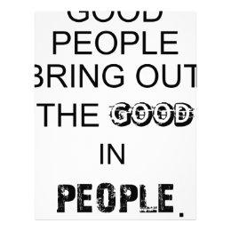 good people bringout the good in people. letterhead