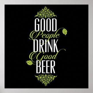 Good People Drink Good Beer Quote Poster