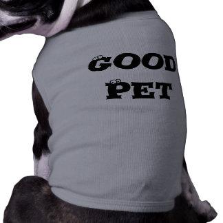 Good Pet Shirt