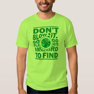 Good planet hard to find T-Shirt