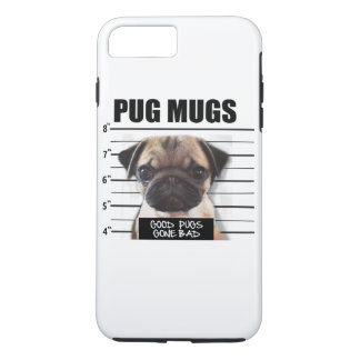 good pugs gone bad iPhone 7 plus case
