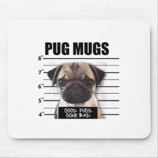 good pugs gone bad mouse pad