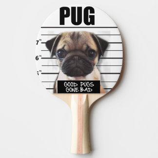 good pugs gone bad Ping-Pong paddle