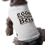 Good Queen Bess Dog Tee Shirt
