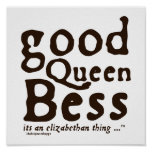 Good Queen Bess Print