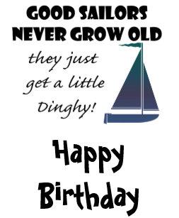 Good Sailors Never Grow Old Fun Saying Card