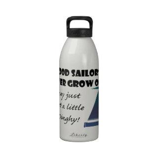 Good Sailors Never Grow Old, Fun Saying Reusable Water Bottle
