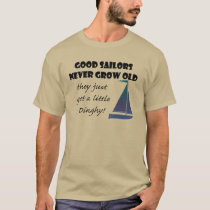 Good Sailors never grown old, Fun T-Shirt