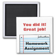 Good Schoolwork Personalized Magnet MM16aN magnet