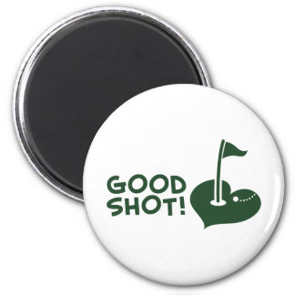 Good shot Golf Magnet
