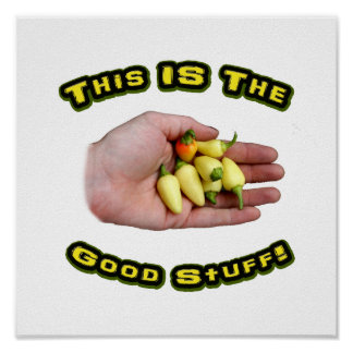 Good Stuff White Hot Peppers in Hand Design Poster