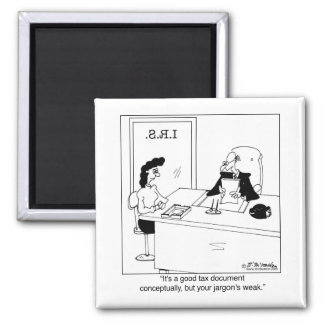 Good Tax Document Conceptually 2 Inch Square Magnet