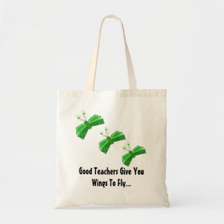 Good Teachers Give You Wings... Tote Bag