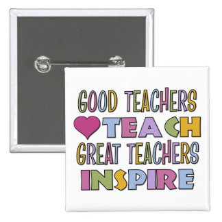 Good Teachers Teach Button
